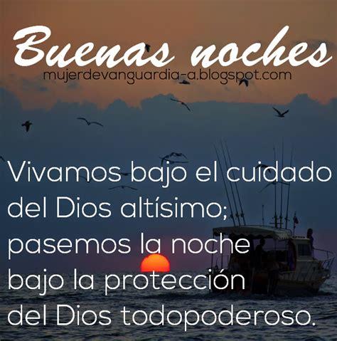 Imagenes Cristianas De Buenas Noches Con Textos Biblicos | buenas noches pasemos la noche bajo la protecci 243 n de dios