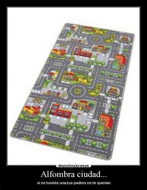 alfombra ciudad alfombra ciudad desmotivaciones