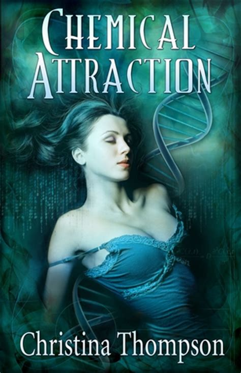 atomic attraction the psychology of attraction books chemical attraction by thompson reviews