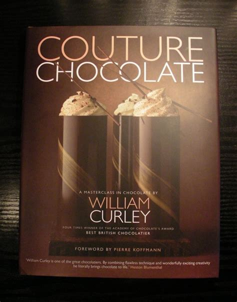 couture chocolate a masterclass 1906417598 couture chocolate by william curley chocablog