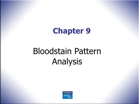 bloodstain pattern analysis reliability fs ch 9