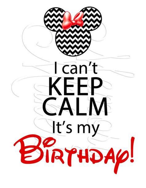 imagenes de keep calm tomorrow it s my birthday digital instant download keep calm it s my by