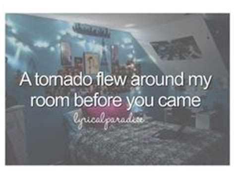 a tornado flew around my room lyrics 1000 images about best song lyrics on one direction ed sheeran and songs