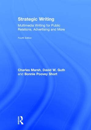 strategic writing multimedia writing for relations advertising and more books e books writing composition routledge