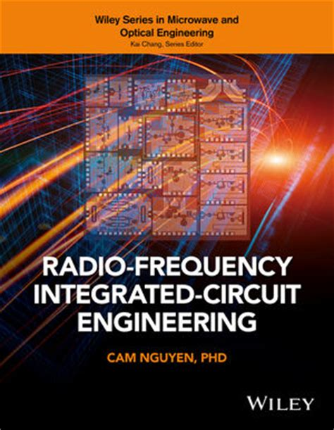 radio frequency integrated circuits journal wiley radio frequency integrated circuit engineering nguyen