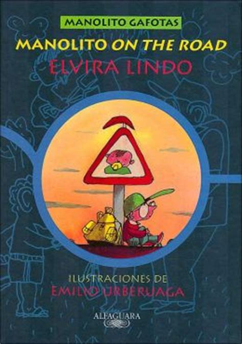 manolito on the road manolito on the road manolito gafotas by elvira lindo 9788420457864 hardcover barnes noble