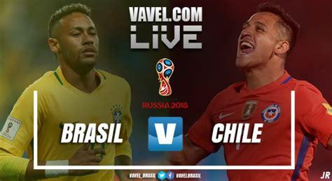 jogo brasil x chile ao vivo nas eliminat 243 rias para