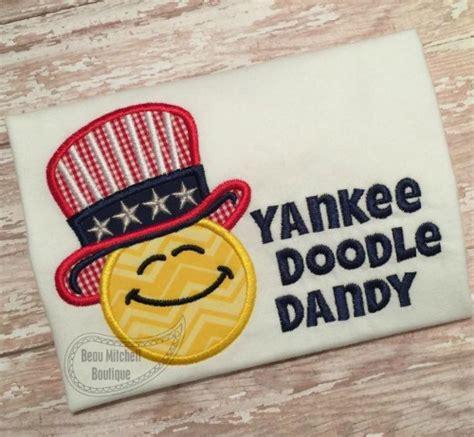 yankee doodle yankee doodle dandy yankee doodle dandy applique beau mitchell boutique