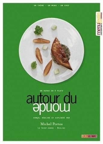 Résumé 80 Jours Autour Monde by Livre Autour Du Monde Un Repas En 5 Plats Michel Portos