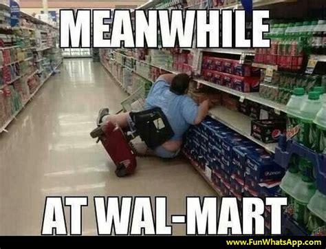 Walmart Memes - meanwhile at walmart memes