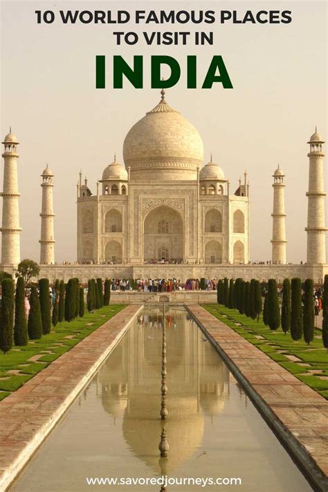 Top 10 Places To Visit In The World by 10 World Places To Visit In India Savored Journeys