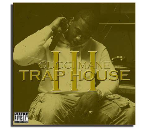 gucci mane trap house 4 gucci mane trap house 2 house plan 2017