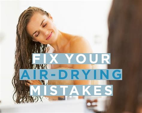 best air dry hair cuts how to air dry your hair so it looks amazing