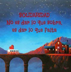 mensajes de solidaridad 1000 images about solidaridad on pinterest frases