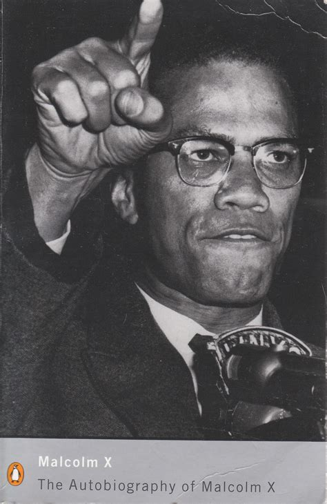 biography malcolm x the autobiography of malcolm x the written word