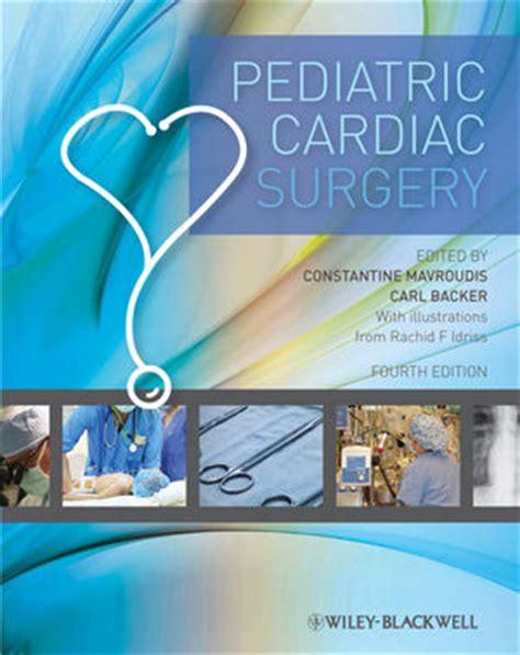 Cd E Book Pediatric Endocrinology 4th Edition wiley pediatric cardiac surgery 4th edition constantine mavroudis carl backer rachid f idriss
