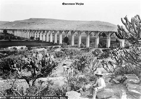 fotos antiguas queretaro cesinos al fondo acueducto en queretaro mexico