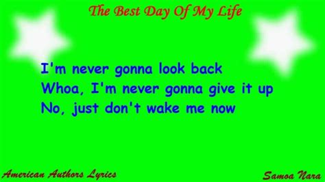 my lyrics http youtu be n4vu5yg63ta american authors the best day of my lyrics on