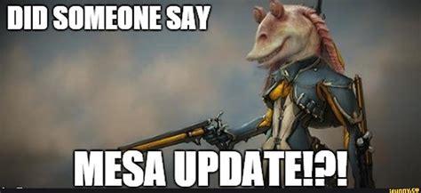 Warframe Memes - mesa ifunny