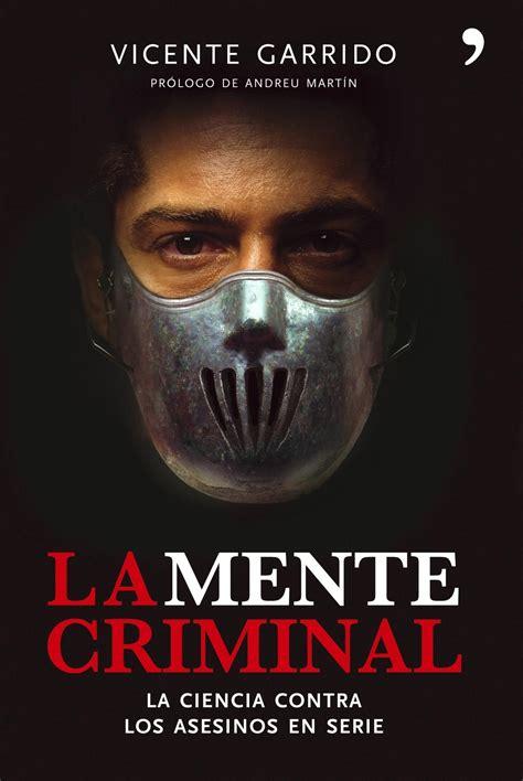 libro mi querido asesino en comprar libro criminologia de los asesinos tambi 233 n en ebook