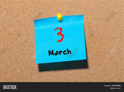 3 Calendar Months Notice March 3rd Day 3 Of Month Calendar On Cork Notice Board