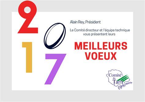 Modèles De Lettre Meilleurs Voeux Meilleurs Voeux 2017 Comit 233 Du Tarn De Rugby