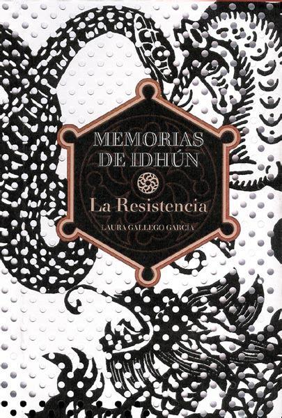 memorias de idhun 1 butterfly kisses rese 209 a memorias de idh 250 n i la resistencia laura gallego