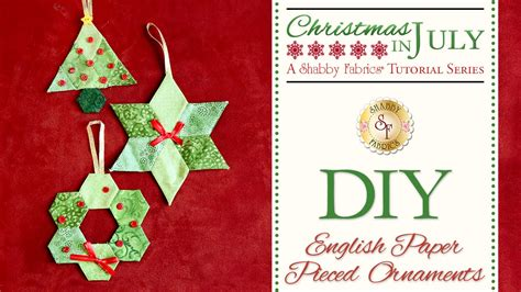 diy english paper pieced ornaments a shabby fabrics