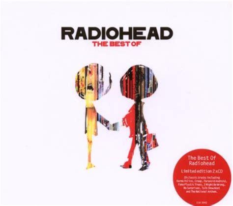 radiohead the best of radiohead the best of de radiohead