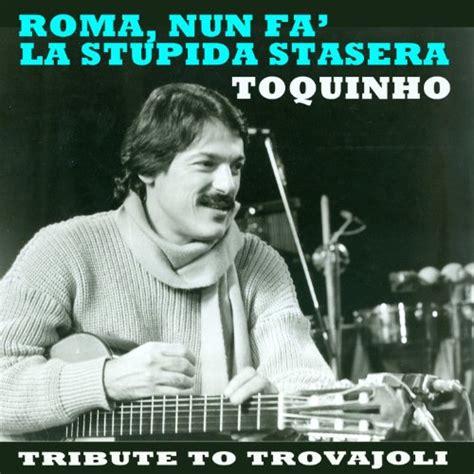 roma fa la stupida stasera testo roma fa la stupida stasera tribute to