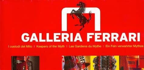 Ferrari Museum Maranello Ffnungszeiten by Maranello