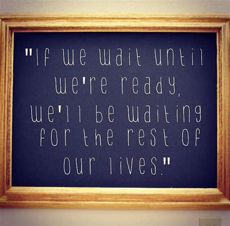 wait   ready   waiting   rest