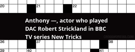 actor who plays aquaman crossword clue anthony actor who played dac robert strickland in bbc