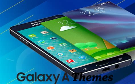 themes for galaxy a7 samsung devices 4 4 many themes for touc samsung