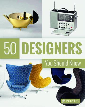 50 designers you should 3791383620 50 designers you should know by claudia hellmann nina kozel hajo duchting penguinrandomhouse com