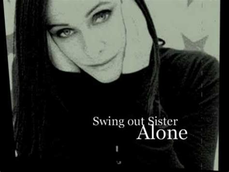 swing out sister alone swing out sister alone youtube