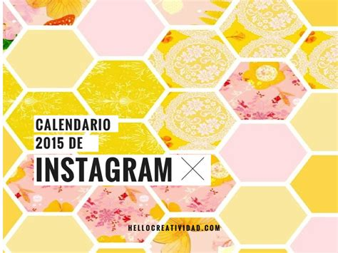 Calendario Washington 2015 El Calendario 2015 De Instagram Hello Creatividad