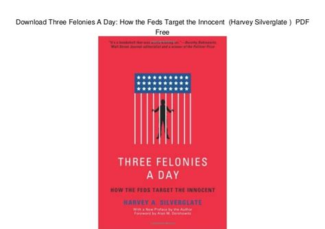 Search For With Felonies Three Felonies A Day How The Feds Target The Har