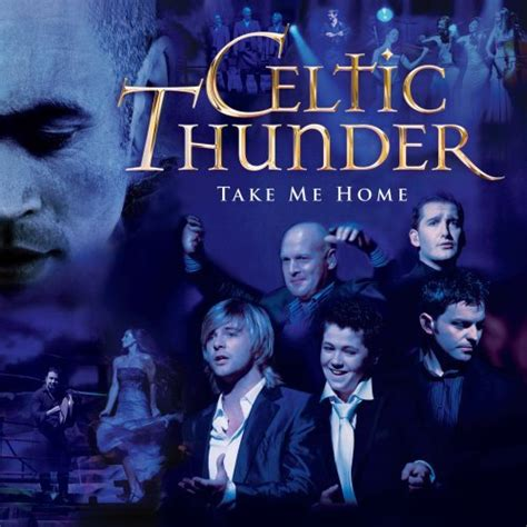 take me home sheet by celtic thunder piano vocal
