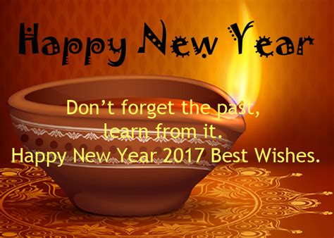 the best wishes for the new year don t forget the past learn from it happy new year 2017