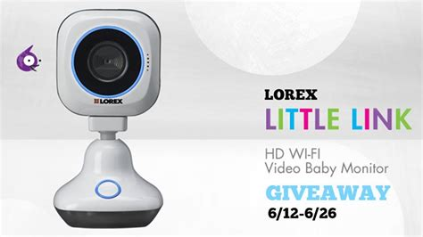 Baby Monitor Giveaway - lorex little link hd wifi baby monitor giveaway 6 26