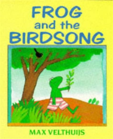 frog picture books children s books reviews frog and the birdsong bfk