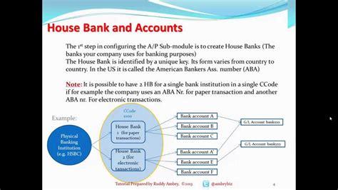 inhouse bank sap fico config fi ap part i house bank accounts