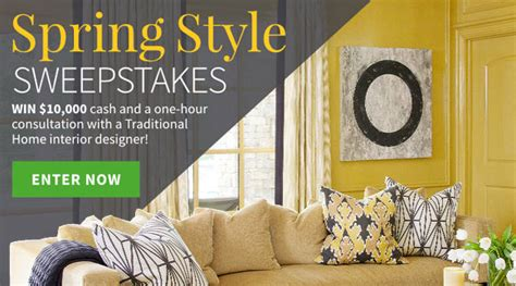 Traditional Home Sweepstakes - traditional home magazine spring style sweepstakes