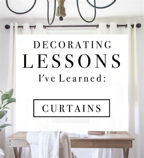 interior design 101 learn decorating basics decorating lessons i ve learned curtains grows