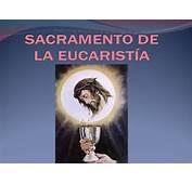 Sacramento De La Eucarist&237a