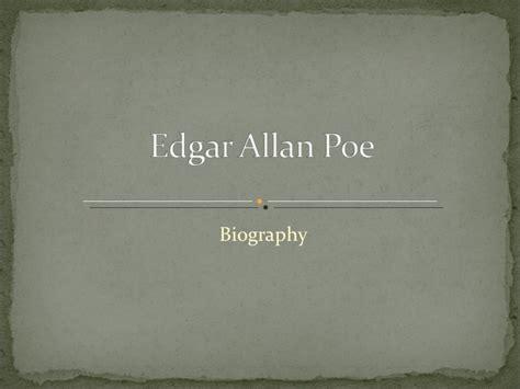 edgar allan poe biography slideshare edgar allan poe