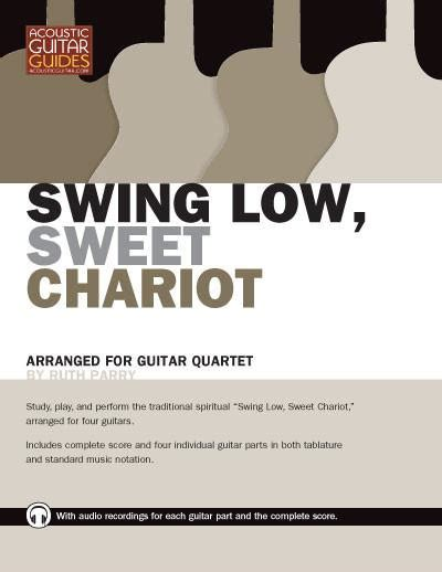 swing low sweet chariot audio guitar quartets swing low sweet chariot acoustic guitar