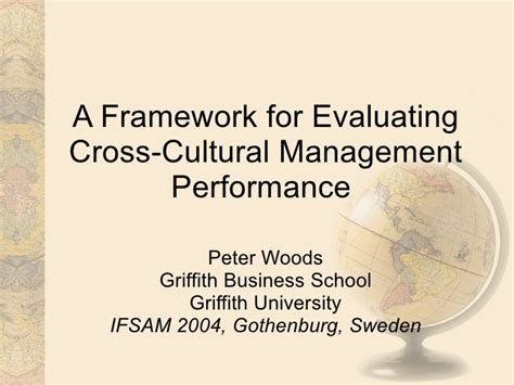 Cross Cultural Management 1 a framework for evaluating cross cultural management