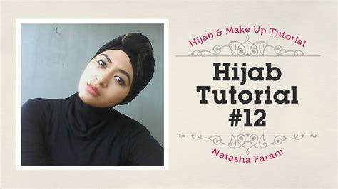 youtube tutorial hijab turban hijab tutorial simply turban natasha farani 12 youtube